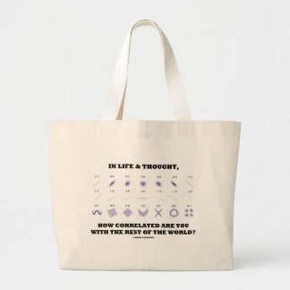 In Life & Thought How Correlated Are You Rest Of Jumbo Tote Bag