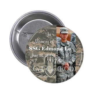 In Memory of SSG Edmond Lo 797th Ord. Co. EOD 6 Cm Round Badge