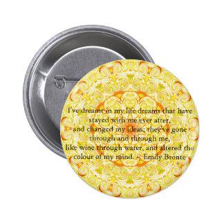 Inspirational Emily Bronte quotation 6 Cm Round Badge