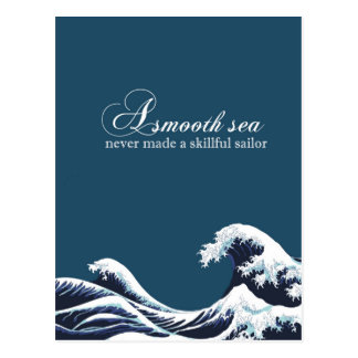 "Inspirational Quote Art Print ""A smooth Sea"" decor Postcard"