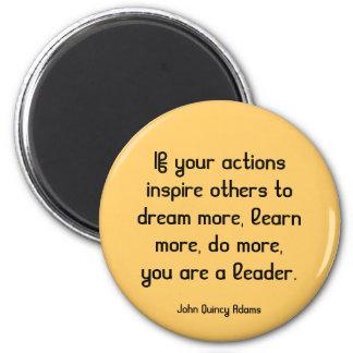 inspiring leadership quote 6 cm round magnet
