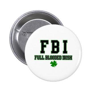 Irish FBI Full Blooded Irish 6 Cm Round Badge