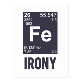 Ironic Chemical Element FE Irony Postcard