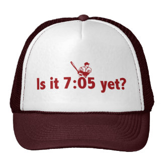 It is 7:05 Yet? (Philly Baseball) Cap