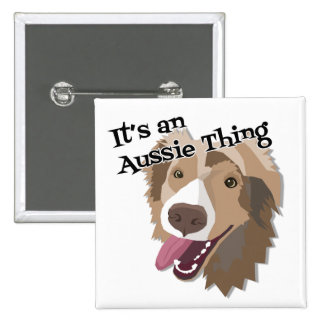 It's an Aussie Thing 15 Cm Square Badge