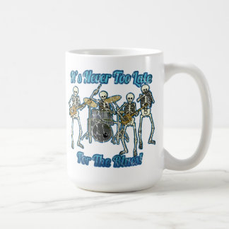 It's never too late for the blues basic white mug