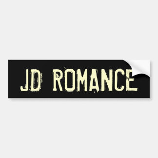 JD ROMANCE BUMPER STICKER