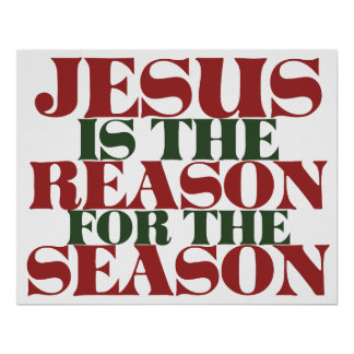 Jesus is the Reason for the Season Poster