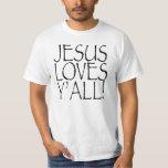 Jesus Loves Y'all tshirt