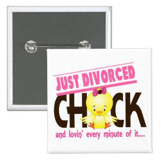 Just Divorced Chick 15 Cm Square Badge