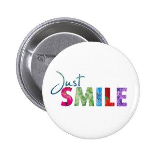 Just Smile Happy Quote 01 6 Cm Round Badge