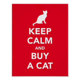 Keep calm and buy a cat poster