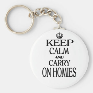 Keep Calm and Carry On Homies Basic Round Button Key Ring