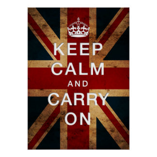 """""""Keep Calm and Carry On"""" on Union Jack Poster"""