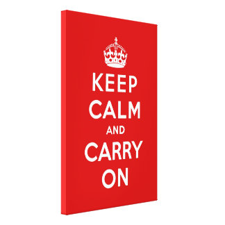 keep calm and carry on Original Stretched Canvas Print