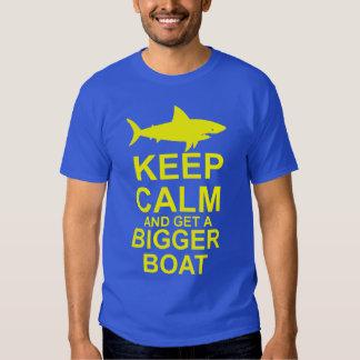 Keep Calm and get a Bigger Boat - Shark Attack T Shirts