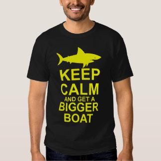 Keep Calm and get a Bigger Boat - Shark Attack Tee Shirts
