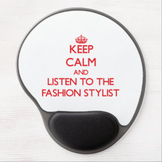 Keep Calm and Listen to the Fashion Stylist Gel Mouse Pad