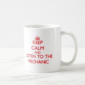Keep Calm and Listen to the Mechanic Basic White Mug
