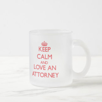Keep Calm and Love an Attorney Frosted Glass Mug