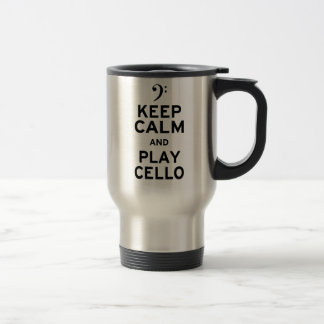 Keep Calm and Play Cello Stainless Steel Travel Mug