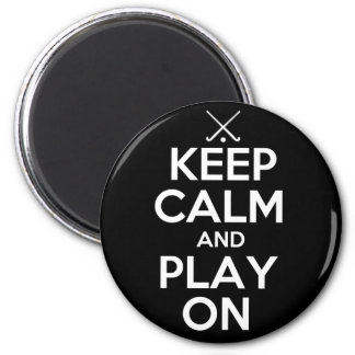 Keep Calm and Play On - Field Hockey 6 Cm Round Magnet