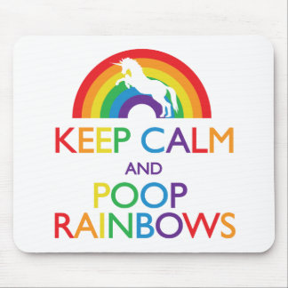 Keep Calm and Poop Rainbows Unicorn Mouse Pad
