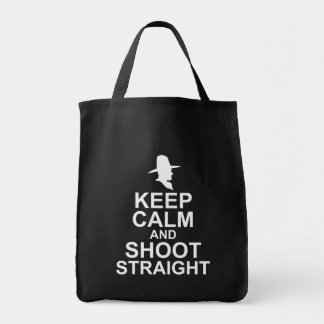 Keep Calm and Shoot Straight Grocery Tote Bag