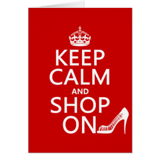 Keep Calm and Shop On - all colors Greeting Card