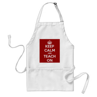 Keep Calm and Teach On Red Standard Apron