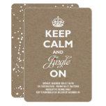 Keep Calm Jingle On Kraft Paper Holiday Party 11 Cm X 16 Cm Invitation Card
