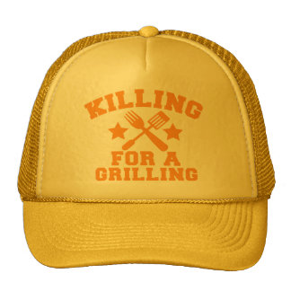 KILLING FOR A GRILLING BBQ design Cap