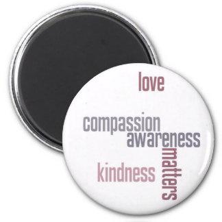 Kindness Matters 6 Cm Round Magnet