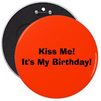 Kiss Me!It's My Birthday! 6 Cm Round Badge
