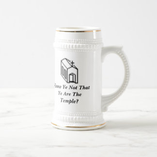 Know Ye Not That Ye Are The Temple? Stein Beer Steins