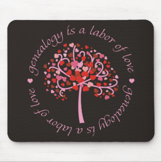 Labor of Love Tree Mouse Pad