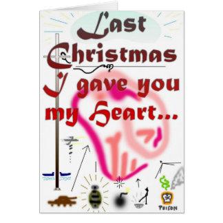 Last Christmas... Greeting Card