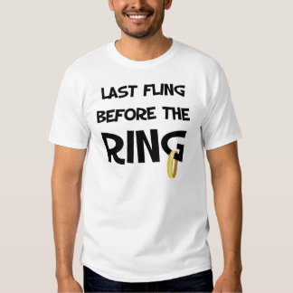 Last fling before the Ring t-shirts