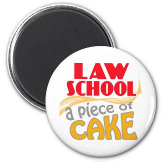 Law School - Piece of Cake 6 Cm Round Magnet