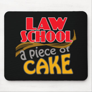 Law School - Piece of Cake Mouse Pad