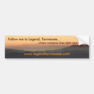 Legend, Tennessee Bumper Sticker II
