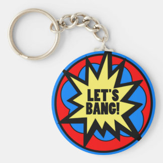 Let's Bang! Keychain
