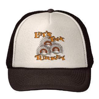 Let's Talk Turkey Cap