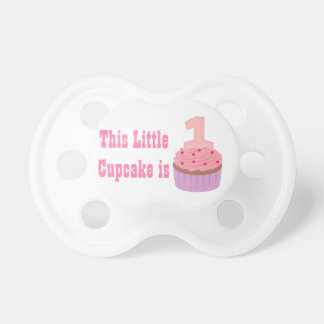 Little Cupcake is One, First Birthday, Baby Girl Baby Pacifiers