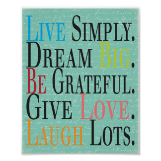 Live, Dream, Be, Give, Laugh Poster