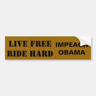 LIVE FREERIDE HARD, IMPEACH OBAMA BUMPER STICKER