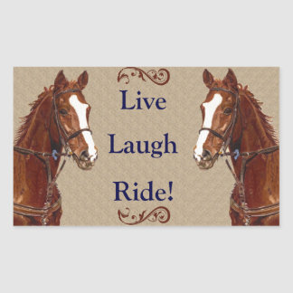 Live Laugh Ride! Horse Rectangular Sticker