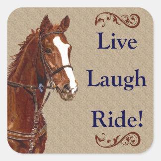 Live Laugh Ride! Horse Square Sticker