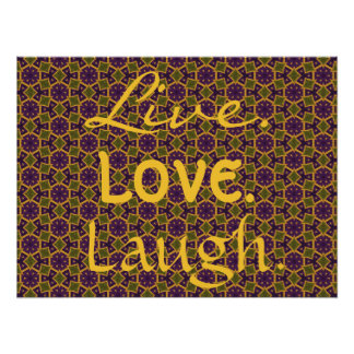 Live Love Laugh Gold Green Purple Pattern 0-0-7 Poster