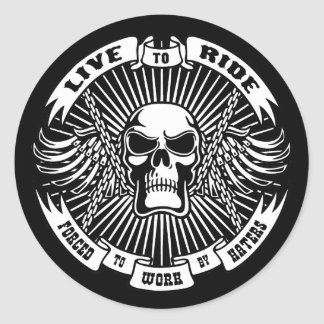 Live to Ride, Forced to Work Round Sticker